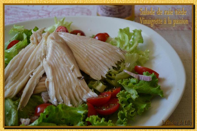 salade de raie tiède, vinaigrette à la passion