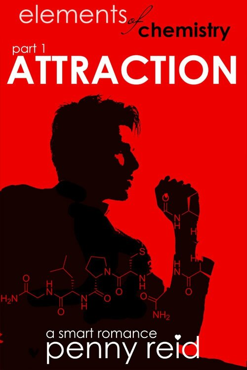 Review : Elements of Chemistry: Attraction (Hypothesis 0.25) by Penny Reid (ARC edition)