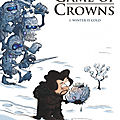 Game of crowns. 1, winter is cold