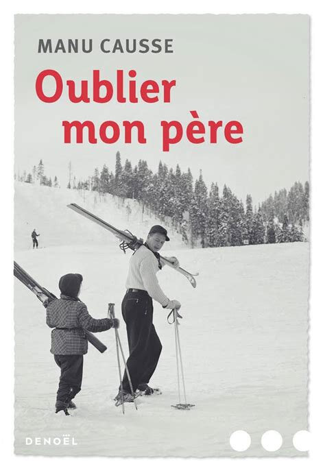 oubliermonpere