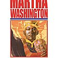 delcourt martha washington 01 le rêve americain