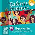 Salon talents de femmes les 8 et 9 décembre à rouen