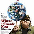 where to invade next: quand michael moore vient en europe chercher les bonnes nouelles