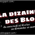 La dizaine des blogueurs: episode 2/6