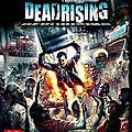 Dead rising 3 : combattez des zombies une fois de plus