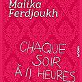 Chaque soir à 11 heures, malikha ferdjoukh, éd. flammarion
