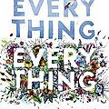 Everything everything ---- nicola yoon