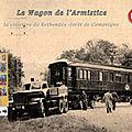 Le wagon de l'armistice - clairière de l'armistice en forêt de compiègne