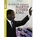 Je suis un homme : martin luther king d'eric simard