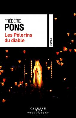 Les pèlerins du diable de Frédéric Pons