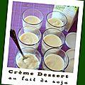Crème dessert à la vanille au lait de soja (thermomix ou pas)